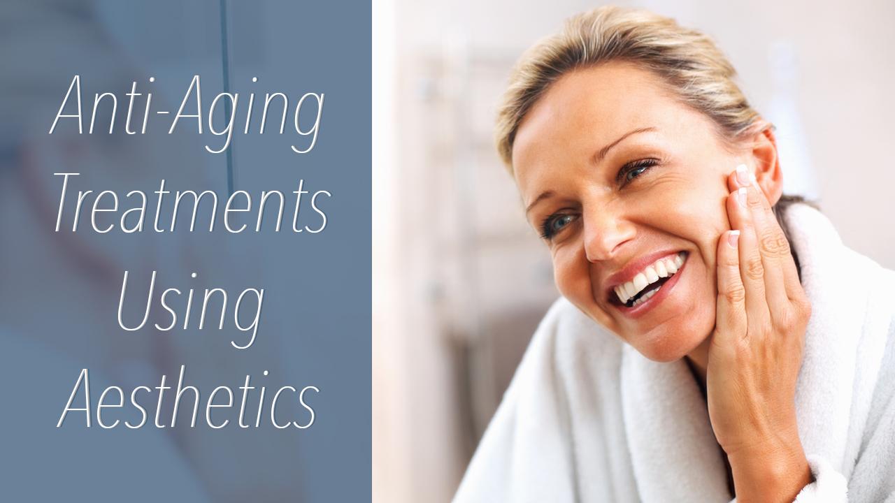 Anti Aging Treatments Using Aesthetics Warner Family Practice